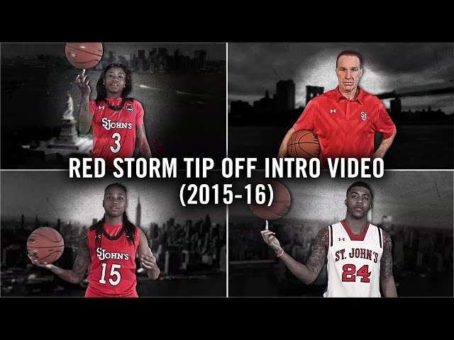 St. John's Red Storm Tip-Off Intro Video (2015-16)